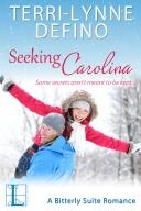 Seeking Carolina, Book 1 of The Bitterly Suite